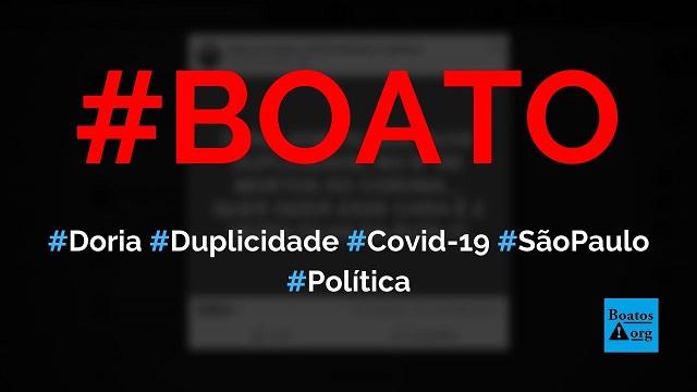 Doria admitiu que há duplicidade no número de mortos por coronavírus, diz boato (Foto: Reprodução/Facebook)