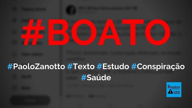 """Dr. Paolo Zanotto escreve texto """"assassinato, conspiração disfarçado de estudo científico"""" sobre pesquisa com cloroquina, diz boato (Foto: Reprodução/Facebook)"""