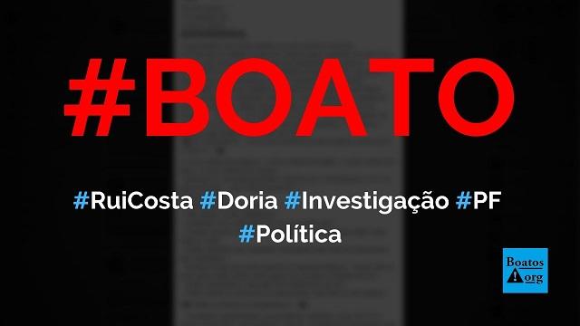 Rui Costa recebeu R$ 370 milhões e declarou R$ 45 milhões e Polícia Federal investiga, diz boato (Foto: Reprodução/Facebook)