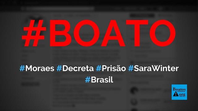 Sara Winter tem prisão preventiva decretada por Alexandre de Moraes, diz boato (Foto: Reprodução/Facebook)
