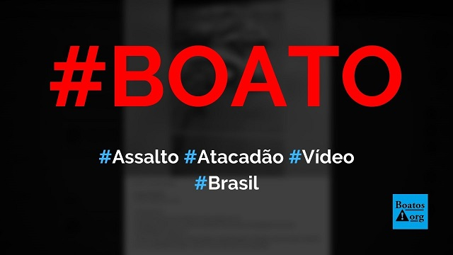 Vídeo mostra assalto no estacionamento do supermercado Atacadão, diz boato (Foto: Reprodução/Facebook)