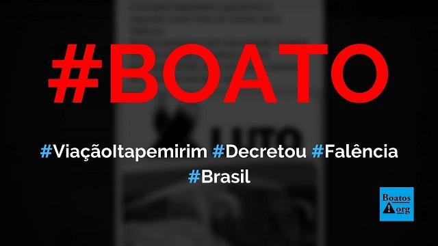 Viação Itapemirim decreta falência por causa da quarentena do coronavírus, diz boato (Foto: Reprodução/Facebook)