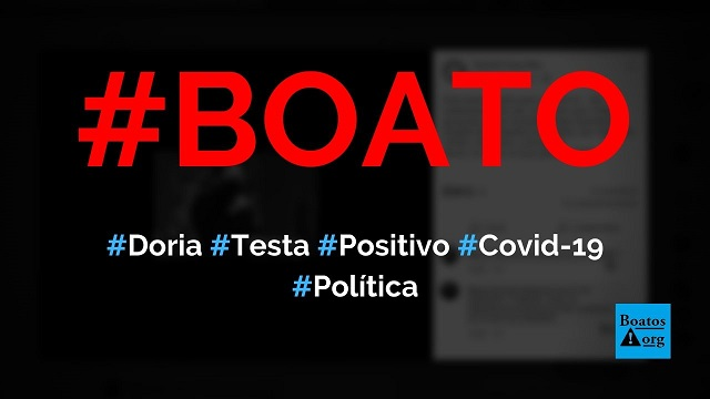 João Doria testou positivo para Covid-19 (novo coronavírus), diz boato (Foto: Reprodução/Facebook)