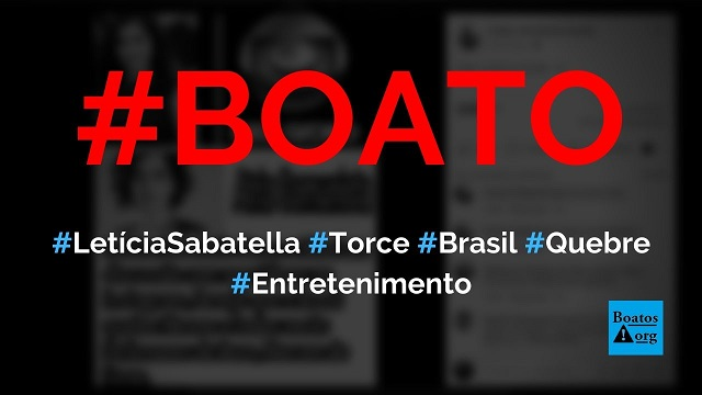 Letícia Sabatella diz que deseja que o Brasil quebre e que defensores de Bolsonaro morram de fome, diz boato (Foto: Reprodução/Facebook)