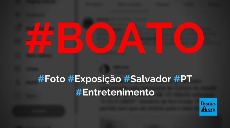 """Foto mostra exposição em Salvador chamada """"O cu é lindo"""" e financiada pelo PT, diz boato (Foto: Reprodução/Twitter)"""