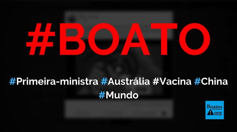 Primeira-ministra da Austrália fingiu tomar vacina chinesa contra Covid-19, mostra vídeo, diz boato (Foto: Reprodução/Facebook)