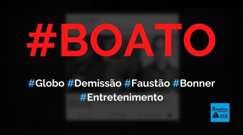 Demissão de Faustão e saída de William Bonner do JN fazem a Globo sofrer, diz boato (Foto: Reprodução/Facebook)