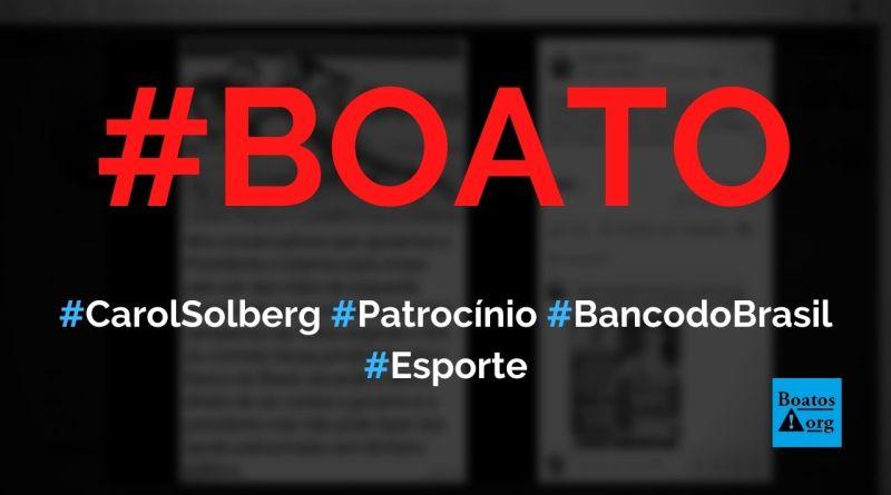Carol Solberg é patrocinada pelo Banco do Brasil, ganha Bolsa-Atleta e perdeu patrocínio do Betmotion, diz boato (Foto: Reprodução/Facebook)