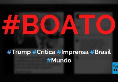 Trump disse que imprensa do Brasil teme mais um militar do que um corrupto, diz boato (Foto: Reprodução/Facebook)