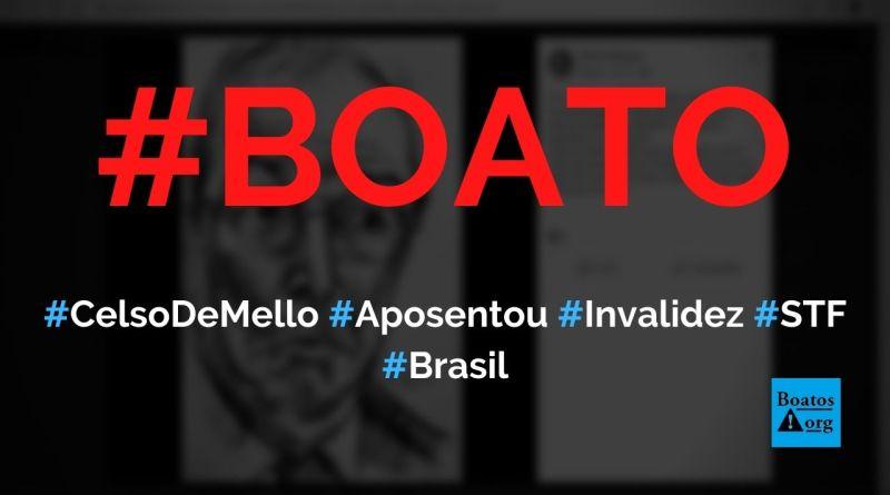 Celso de Mello se aposentou por invalidez no STF para não pagar Imposto de Renda, diz boato (Foto: Reprodução/Facebook)