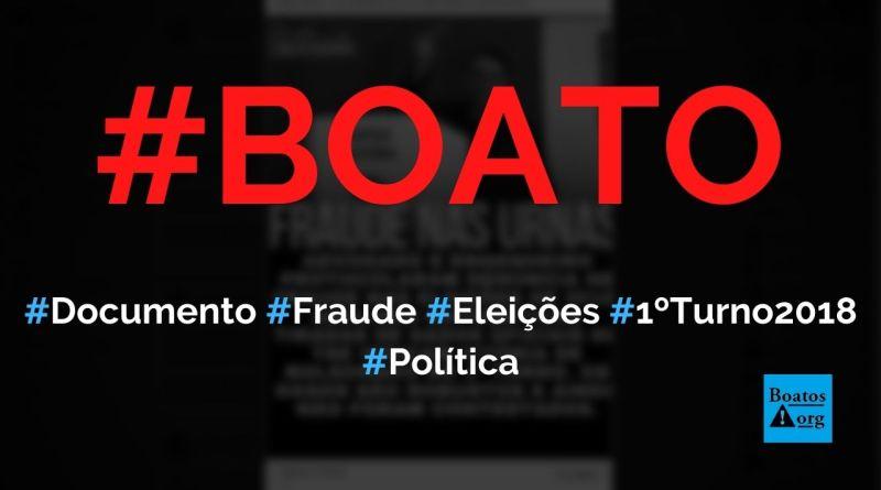 Documento prova que Bolsonaro venceu no 1º turno e houve fraude nas eleições de 2018, diz boato (Foto: Reprodução/Facebook)