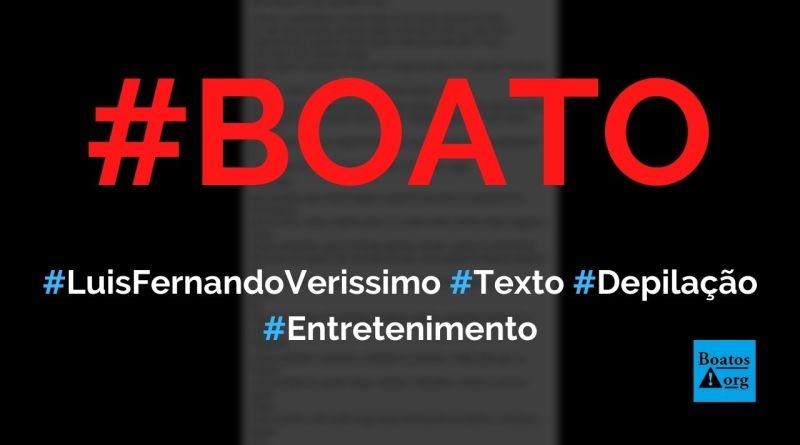 Luis Fernando Verissimo escreveu texto sobre depilação masculina, diz boato (Foto: Reprodução/Facebook)