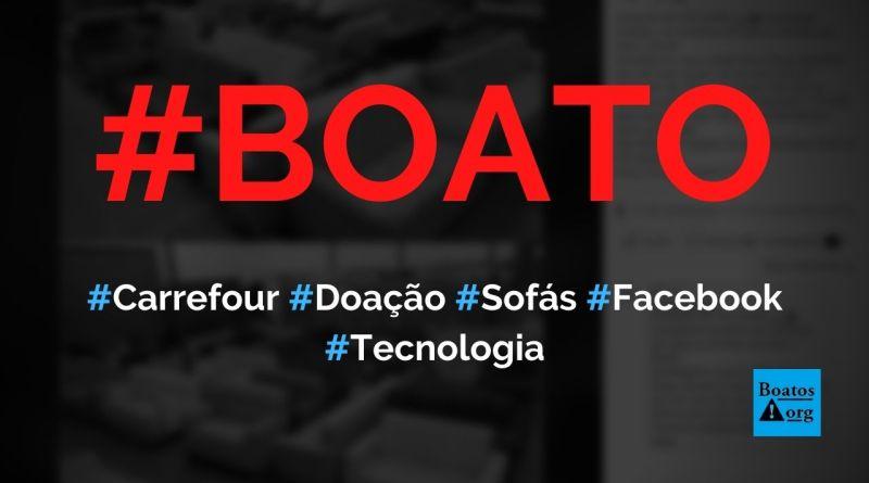 Carrefour faz doação de 700 sofás para quem comentar foto no Facebook, diz boato (Foto: Reprodução/Facebook)