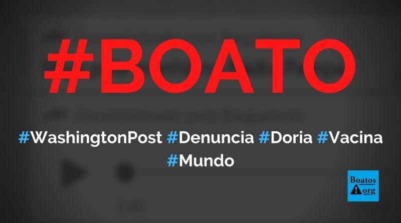 Washington Post faz denúncia grave contra Doria e aponta que China não quer Coronavac, diz boato (Foto: Reprodução/WhatsApp)