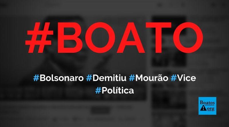 Bolsonaro demitiu Mourão do cargo de vice-presidente, diz boato (Foto: Reprodução/Facebook)