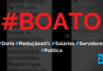Doria propõe redução de 20% no salário de servidores públicos, diz boato (Foto: Reprodução/Facebook)