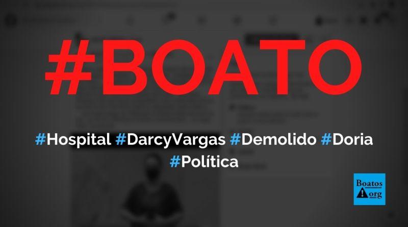Hospital Infantil Darcy Vargas será demolido e terreno será vendido por Doria, diz boato (Foto: Reprodução/Facebook)