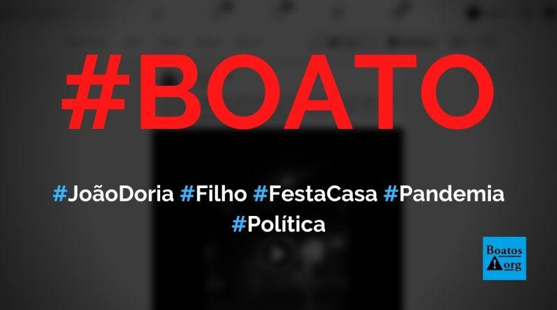 Festa na casa do filho de João Doria é realizada durante pandemia, mostra vídeo, diz boato (Foto: Reprodução/Facebook)