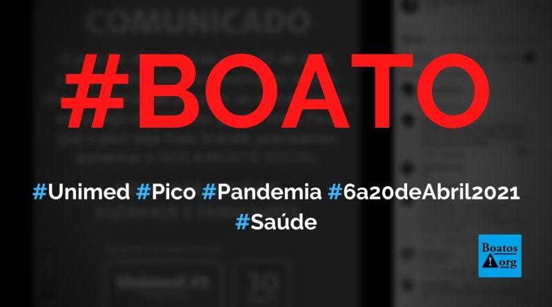 Unimed alerta que pico da pandemia será de 6 a 20 de abril de 2021, diz boato (Foto: Reprodução/Facebook)