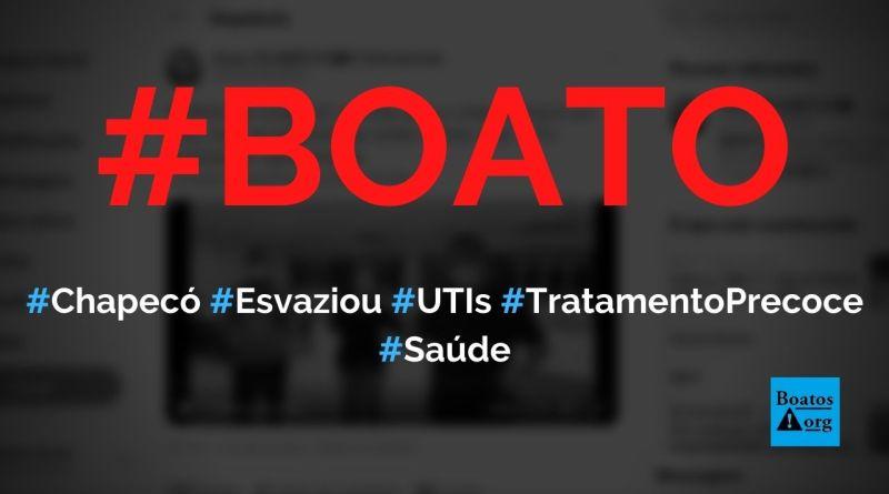 Chapecó esvaziou UTIs graças ao tratamento precoce (hidroxicloroquina, ivermectina etc.), diz boato (Foto: Reprodução/Facebook)