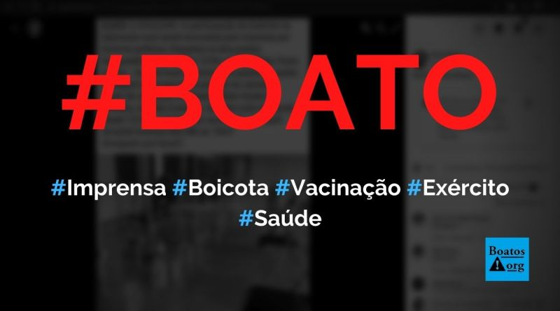 Imprensa boicota vacinação do Exército contra Covid-19 na Vila Militar, diz boato (Foto: Reprodução/Facebook)
