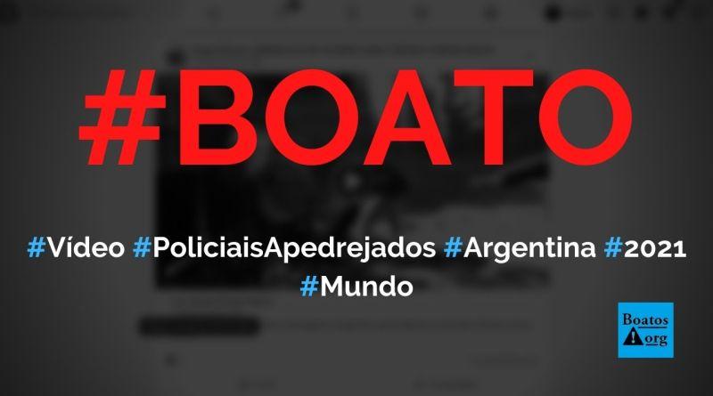 Vídeo mostra policiais apedrejados em protesto contra lockdown na Argentina, diz boato (Foto: Reprodução/Facebook)