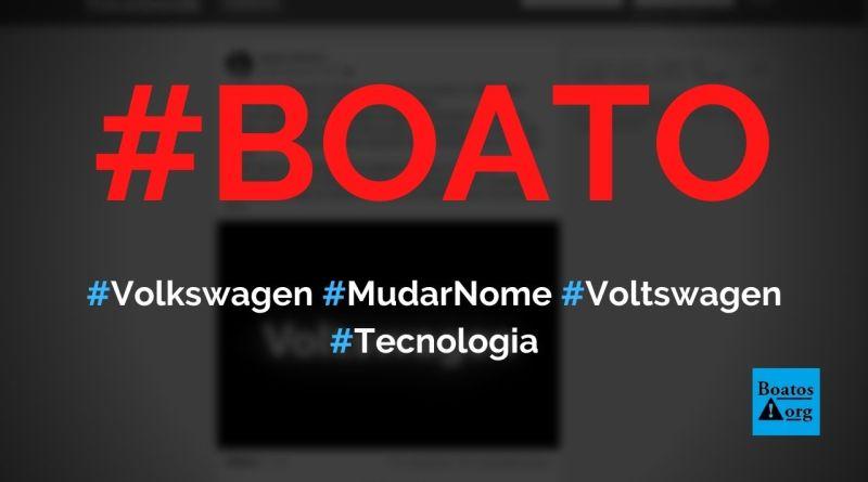 Volkswagen vai mudar o nome para Voltswagen para se adaptar a carros elétricos, diz boato (Foto: Reprodução/Facebook)