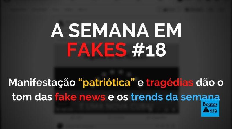 """Manifestação """"patriótica"""" e tragédias dão o tom das fake news da semana (Foto: Reprodução/Facebook)"""