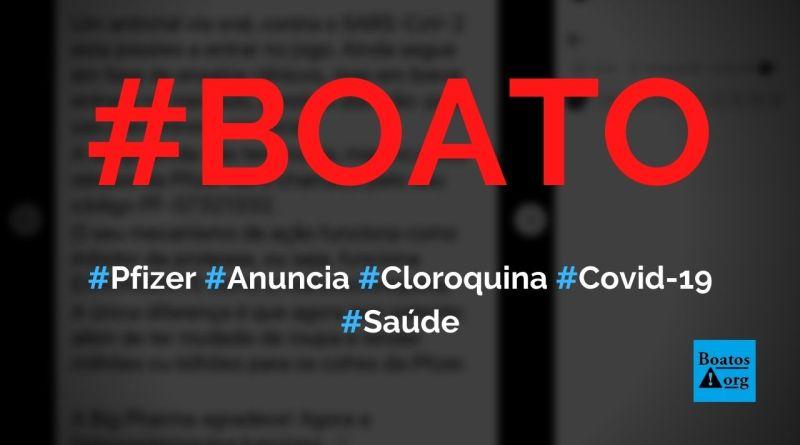 Pfizer anuncia hidroxicloroquina como antiviral contra a Covid-19, diz boato (Foto: Reprodução/Facebook)