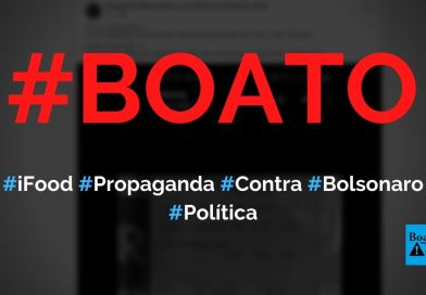 ifood está fazendo propaganda contra Bolsonaro nas notas fiscais, diz boato (Foto: Reprodução/Facebook)