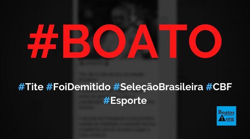 Tite foi demitido da seleção brasileira por se recusar a jogar a Copa América, diz boato (Foto: Reprodução/Twitter)