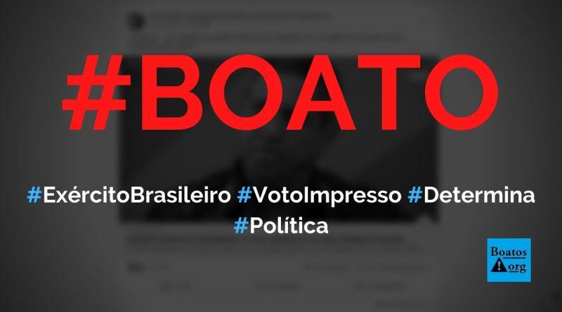 Exército Brasileiro determina voto impresso nas eleições de 2022, diz boato (Foto: Reprodução/Facebook)