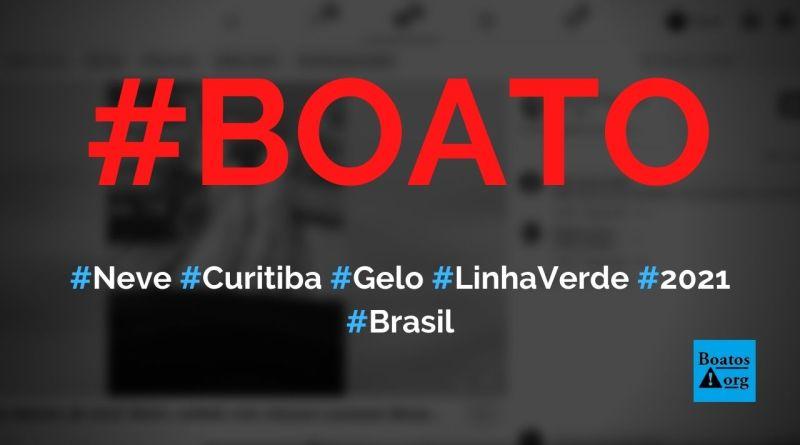 Neve em Curitiba faz gelo cobrir pista da Linha Verde hoje, mostra vídeo, diz boato (Foto: Reprodução/Facebook)