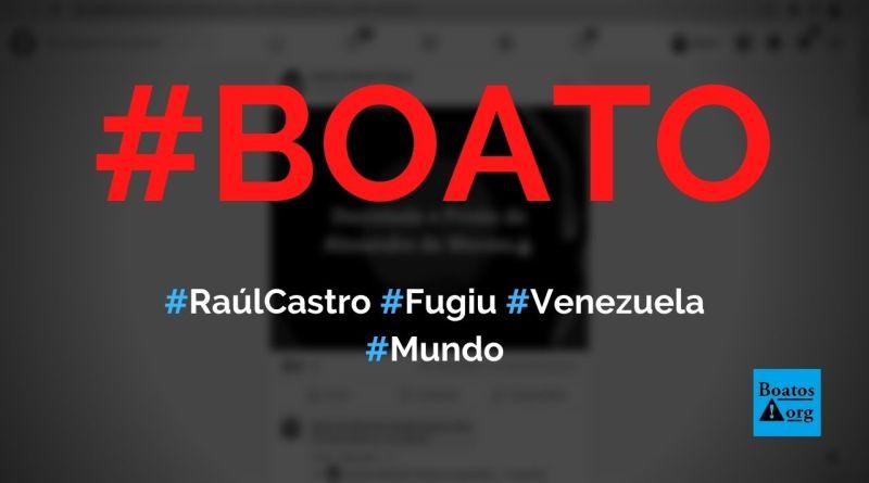 Raúl Castro, ex-presidente de Cuba, fugiu para a Venezuela, diz boato (Foto: Reprodução/Facebook)