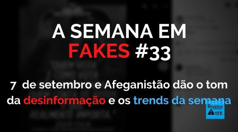 Golpes no Brasil e no Afeganistão dão o tom das notícias falsas da semana