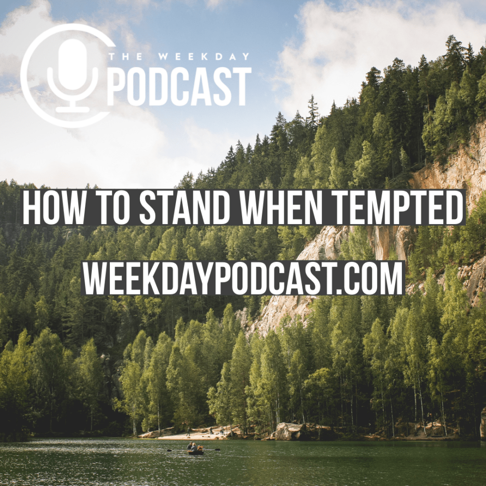How to Stand When Tempted Image