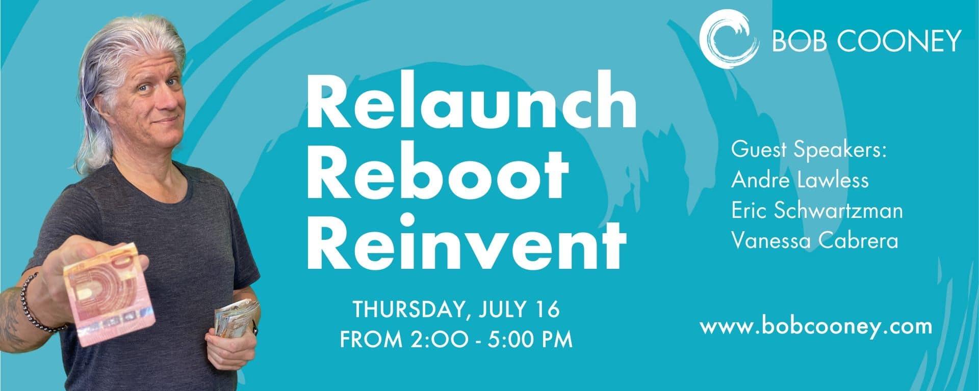 Relaunch, Reboot, Reinvent