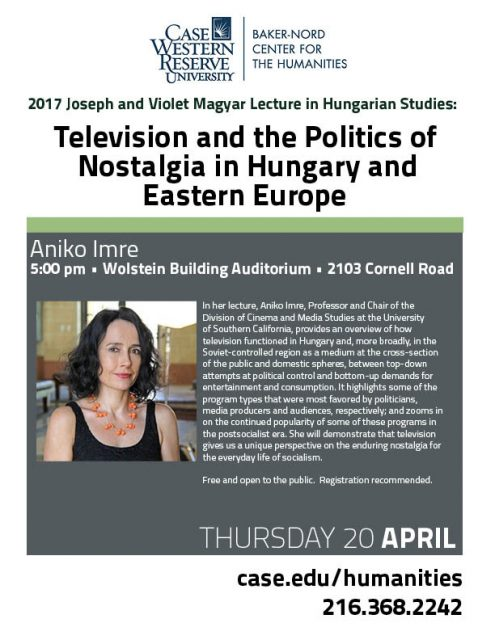 Anikó Imre: Television and the Politics of Nostalgia in Hungary and Eastern Europe @ Wolstein Building Auditorium