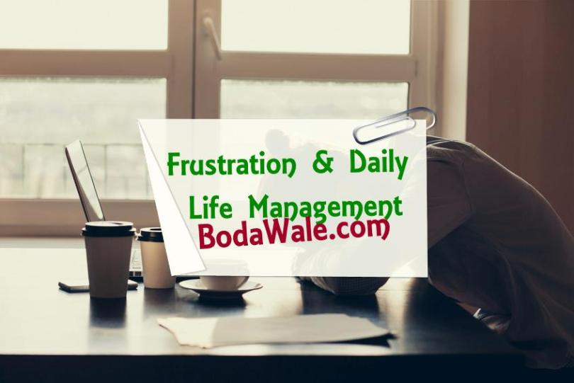 Frustration And Daily Life Management