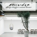 Design bloggers united dinner | Amsterdam