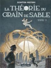 La Théorie du grain de sable 2