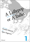 a_lollypop_or_a_bullet_couv