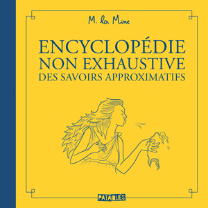 encyclopedie-non-exhaustive-des-savoirs-approximatifs