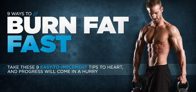 9 Ways To Burn Fat Fast!