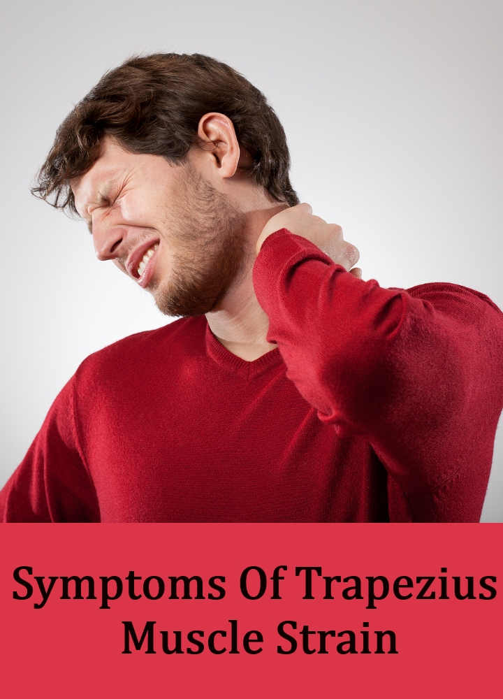 Symptoms Of Trapezius Muscle Strain