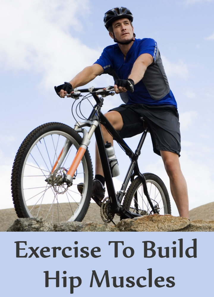 Exercise To Build Hip Muscles