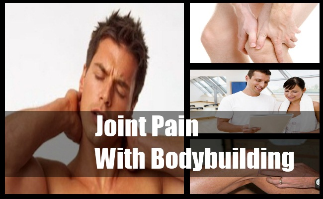 Joint Pain With Bodybuilding
