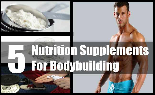 Nutrition Supplements For Bodybuilding
