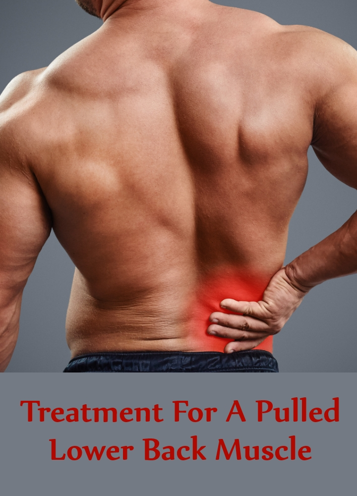 Treatment For A Pulled Lower Back Muscle