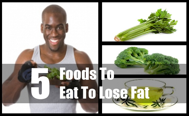 Foods To Eat To Lose Fat